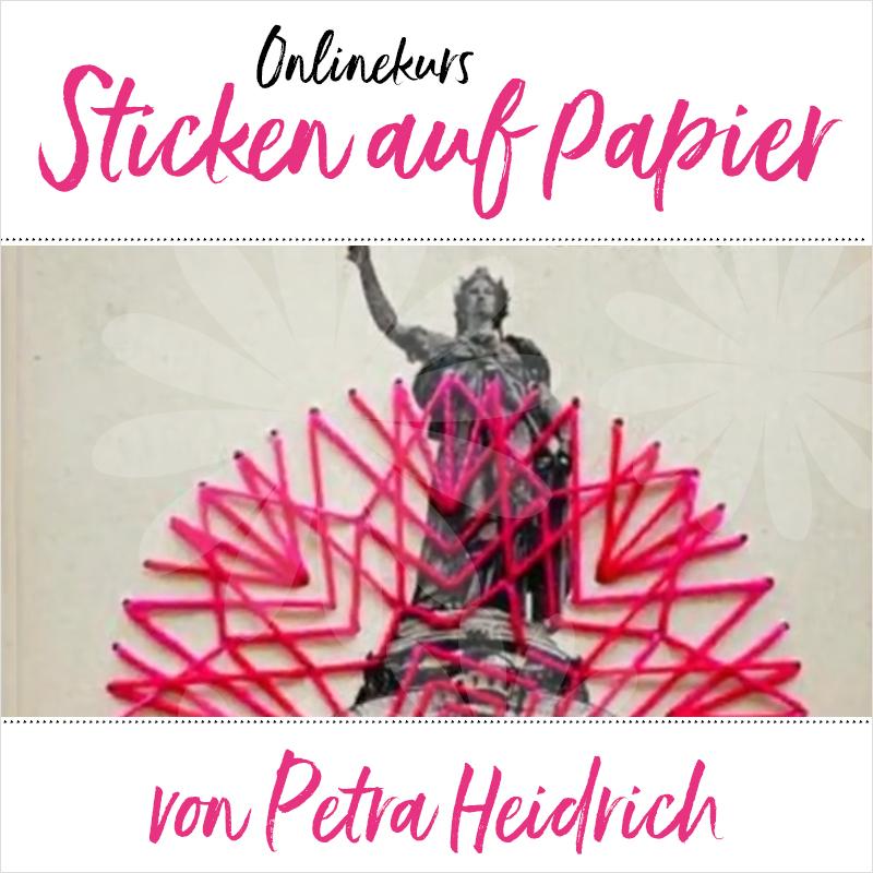 artlaboratorium Onlinekurs Sticken auf Papier von Petra Heidrich